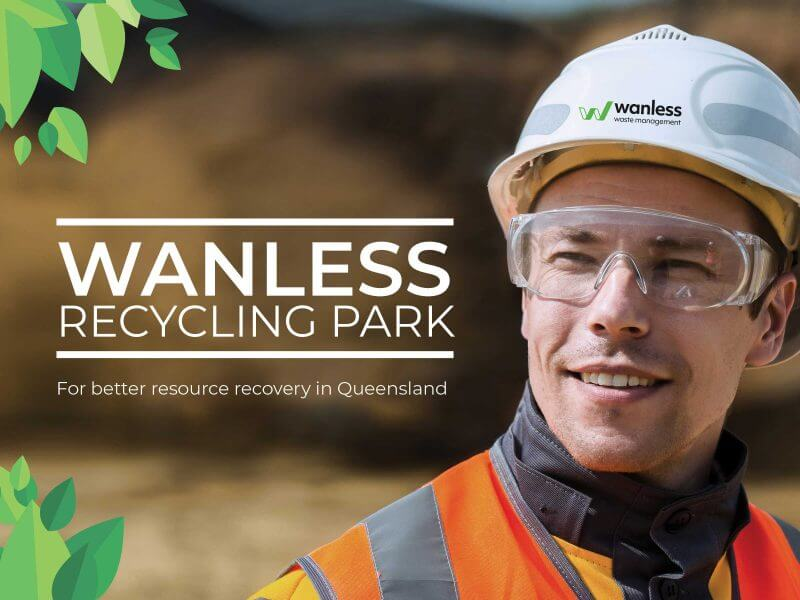 Creating wanless' next recycling park in queensland